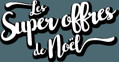 Les offres Stars de Noel