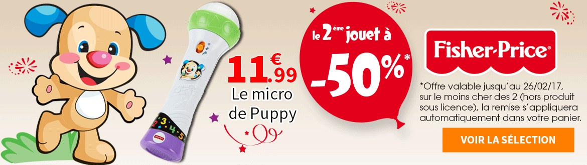 Fisher price le 2eme à -50%