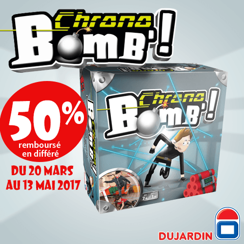 Offres commerciales Chrono Bomb Dujardin